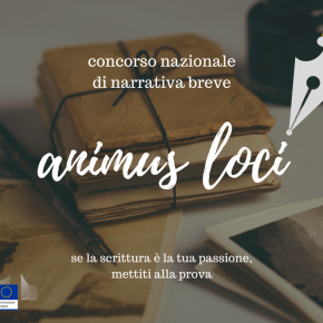 """Concorso di narrativa breve """" Animus Loci"""": tracce d'Europa nel cuore d'Italia"""""""