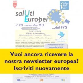 Vuoi ancora ricevere la nostra newsletter europea? Iscriviti nuovamente